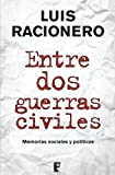 img - for Entre dos guerras civiles (B DE BOOKS) (Spanish Edition) book / textbook / text book