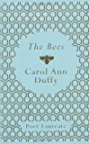 Carol Ann Duffy The Bees by Duffy, Carol Ann (2011)