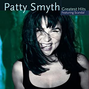Patty Smyth - Greatest Hits - Featuring Scandal