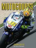 Motocourse 2009-2010: The World's Leading Grand Prix & Superbike Annual