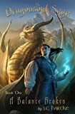 img - for A Balance Broken (Dragonsoul Saga) book / textbook / text book