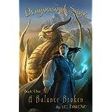 A Balance Broken (Dragonsoul Saga Book 1)