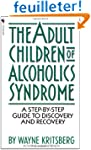 Adult Children of Alcoholics Syndrome...