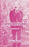 Norteamericanos: Volumen 3 (Spanish Edition)