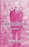 Norteamericanos: Volumen 3 (Spanish Edition)