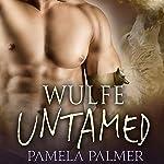 Wulfe Untamed: Feral Warriors, Book 8 | Pamela Palmer