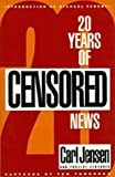 20 Years of Censored News (096558383X) by Carl Jensen