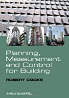 Planning, Measurement and Control for Building