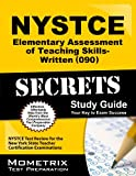 NYSTCE Elementary Assessment of Teaching Skills-Written (090) Secrets