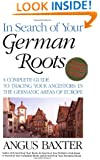 In Search of Your German Roots. Fourth Edition, Updated
