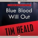 Blue Blood Will Out Audiobook by Tim Heald Narrated by John Lee