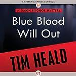 Blue Blood Will Out | Tim Heald