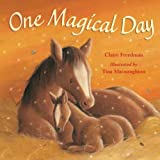 Claire Freedman One Magical Day