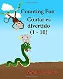 Counting Fun. Contar es divertido: Spanish bilingual book. (counting book 1 - 10) Bilingual Spanish book. Bilingual Spanish baby book. Childrens ... 2 (Bilingual Spanish books for children)