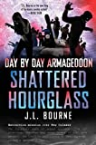Day by Day Armageddon: Shattered Hourglass