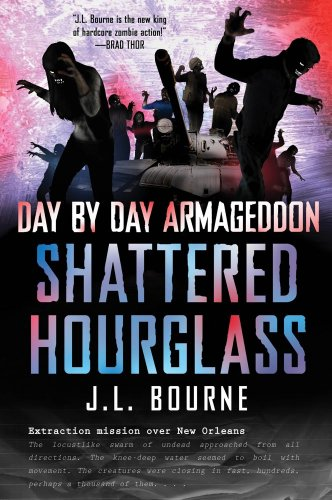 Shattered Hourglass (Day by Day Armageddon,#3)