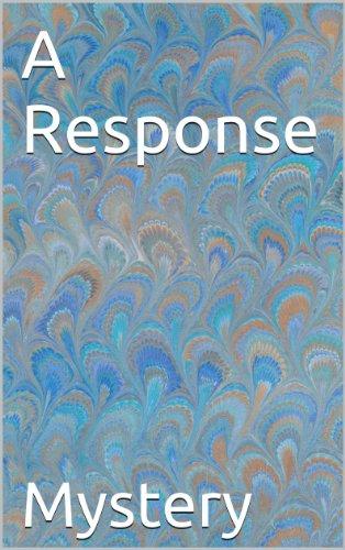 Mystery - A Response