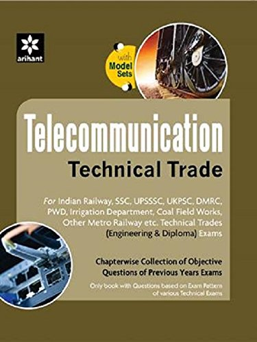 Telecommunication Technical Trade - Chapterwise Collection Of Objective Questions Of Previous Years Exams