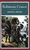 Daniel Defoe Robinson Crusoe (Arcturus Classics)