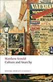 Culture and Anarchy (Oxford World's Classics)