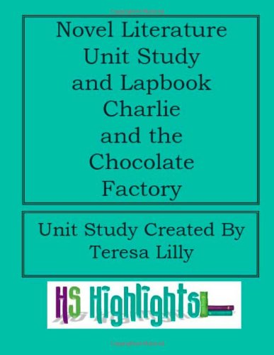 Novel Literature Unit Study and Lapbook: Charlie and the Chocolate Factory