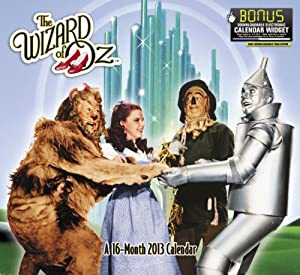 2013 The Wizard of Oz Wall Calendar Day Dream