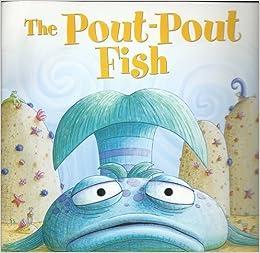 The pout pout fish by deborah diesen published by for Pout pout fish books