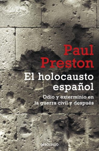 El Holocausto Espanol (Historia) (Spanish Edition)