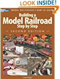Building a Model Railroad Step by Step, 2nd Edition (Modern Railroader)