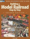Building a Model Railroad Step by Step, 2nd Editio...