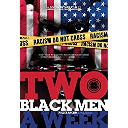 Two Black Men A Week