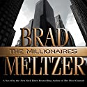 The Millionaires Audiobook by Brad Meltzer Narrated by Scott Brick