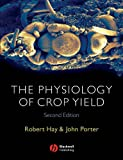 img - for The Physiology of Crop Yield book / textbook / text book