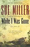 ISBN: 0345443284 - While I Was Gone (Oprah's Book Club)