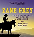 The Kidnapping of Collie Younger and Ambers Mirage