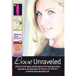 Love Unraveled by Talkshow Host Jacquie Blaze