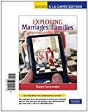 Exploring Marriages and Families, Books a la Carte Edition