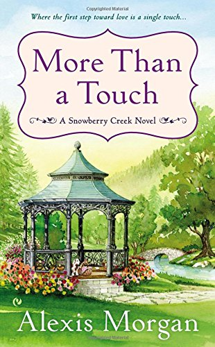 Image of More Than a Touch: A Snowberry Creek Novel