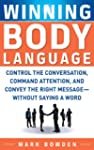 Winning Body Language: Control the Co...