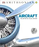 img - for Aircraft: The Definitive Visual History book / textbook / text book