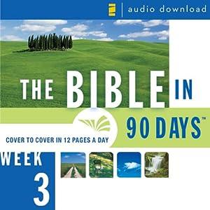 The Bible in 90 Days: Week 3: Deuteronomy 23:1 - 1 Samuel 28:25 (Unabridged) Audiobook