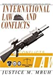img - for International Law and Conflicts: Resolving Border and Sovereignty Disputes in Africa book / textbook / text book