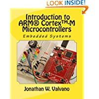 Embedded Systems: Introduction to Arm® Cortex(TM)-M Microcontrollers (Volume 1)