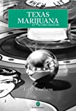 Texas marijuana (2351780248) by Terry Southern