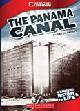 The Panama Canal (Cornerstones of Freedom. Third Series)