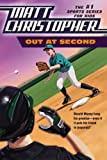 Out at Second (Matt Christopher Sports Fiction) (0316084816) by Christopher, Matt