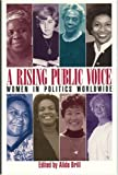 img - for A Rising Public Voice: Women in Politics Worldwide book / textbook / text book