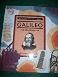 Galileo and the Universe (Science Discoveries) (0060207353) by Parker, Steve
