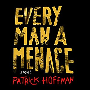 Every Man a Menace Audiobook