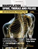 Manipulation of the Spine, Thorax and Pelvis with DVD: An Osteopathic Perspective, 3e